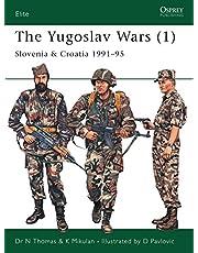 The Yugoslav Wars (1): Slovenia & Croatia 1991–95