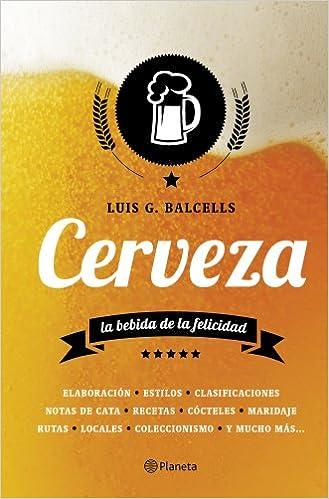 Cerveza: La bebida de la felicidad ((Fuera de colección))