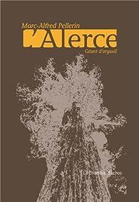 L'Alerce par Marc-Alfred Pellerin