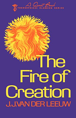 - The Fire of Creation (Theosophical Classics Series)