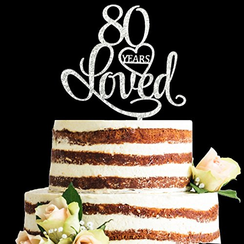 Glitter Silver Acrylic 80 Years Loved Cake Topper, 80th Birthday Anniversary Party Decorations (80, -