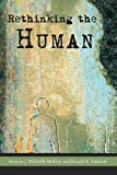img - for Rethinking the Human (Studies in World Religions) book / textbook / text book