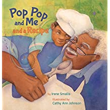 Pop Pop and Me and a Recipe (Xist Children's Books)