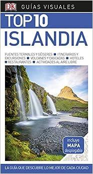 Guía Visual Top 10 Islandia: La Guía Que Descubre Lo Mejor De Cada Ciudad por Varios Autores epub
