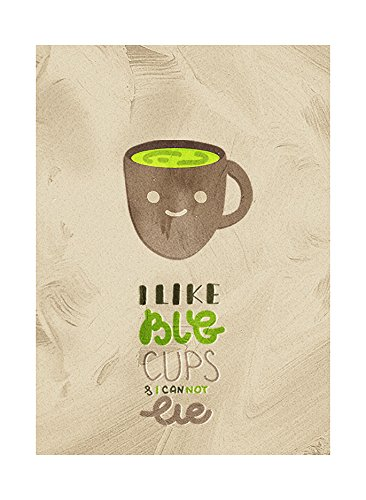 I Like Big Cups & I Can Not Lie Kitchen Pun Coffee Tea Wall