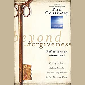 Beyond Forgiveness Audiobook