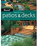 Ideas for Great Patios and Decks, Scott Atkinson and Sunset Books Staff, 0376014121