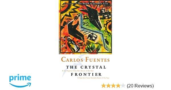 Amazon the crystal frontier 9780156006200 carlos fuentes books fandeluxe Gallery