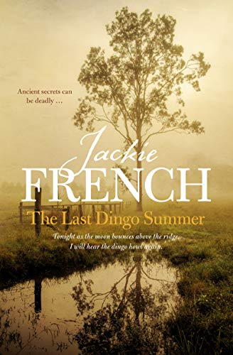 The Last Dingo Summer (The Matilda Saga, Book 8)