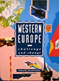 Western Europe : Challenge and Change, , 0898624894