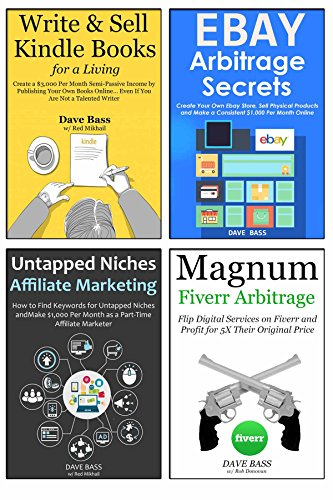 Five-Figure University: 4 Ways to Go from Zero to Five-Figure Income Per Month via Ebay Arbitrage, Fiverr Selling, Affiliate Marketing & Kindle Publishing