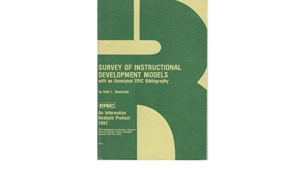 Survey Of Instructional Development Models Kent L Gustafson Amazon