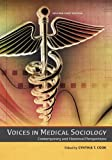Voices in Medical Sociology, Cynthia T. Cook, 1621318362