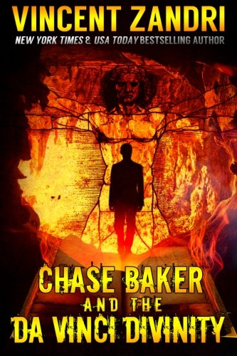 Chase Baker and the Da Vinci Divinity (A Chase Baker Thriller) (Volume 6)