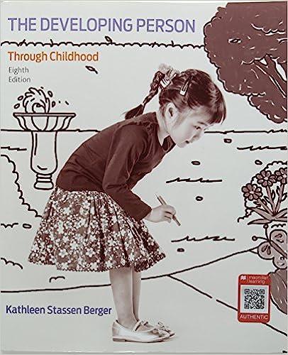 Kathleen stassen berger the developing person through the life.
