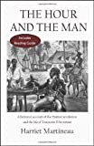 The Hour and the Man: A Fictional Account of the Haitian Revolution and the Life of Toussaint LOuverture