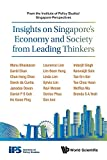 img - for Insights on Singapore's Economy and Society from Leading Thinkers: From the Institute of Policy Studies' Singapore Perspectives book / textbook / text book