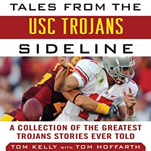 Tales from the USC Trojans Sideline Audiobook
