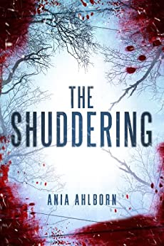 The Shuddering by [Ahlborn, Ania]