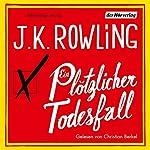 Ein plötzlicher Todesfall | J.K. Rowling