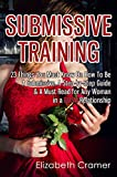 """Nothing will prepare you for a life of submission in the same way as your formal training. Submissive training isn't just a """"good idea"""" when it comes to creating a BDSM relationship. It is essential.""""Submissive Training: 23 Things You Must Know On Ho..."""