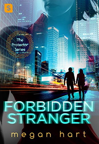 Forbidden Stranger (The Protector)