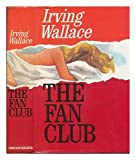 The Fan Club, Irving Wallace, 0671217178