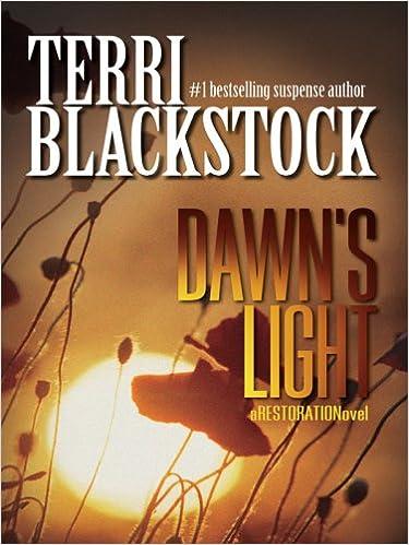 Laden Sie kostenlos Bücher herunter Dawn's Light (Restoration Series #4) PDF ePub MOBI