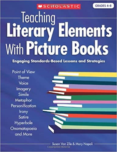 Teaching Literary Elements With Picture Books Engaging Standards