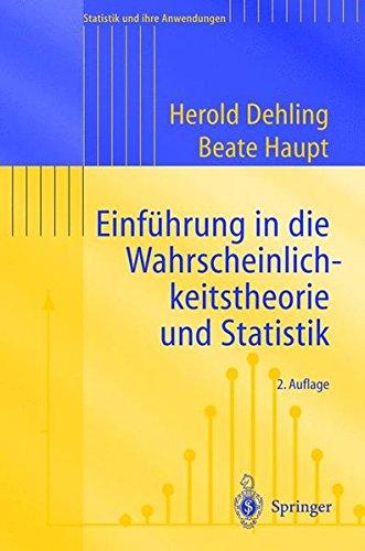 einfhrung-in-die-wahrscheinlichkeitstheorie-und-statistik-statistik-und-ihre-anwendungen-german-edition