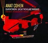 Clarinetwork: Live at the Village Vanguard