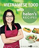 vietnamese recipe book - Vietnamese Food with Helen's Recipes