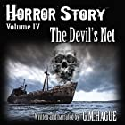 The Devil's Net: Horror Story, Book 4 Hörbuch von G.M. Hague Gesprochen von: G.M. Hague