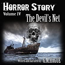 The Devil's Net: Horror Story, Book 4 Audiobook by G.M. Hague Narrated by G.M. Hague