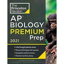 Princeton Review AP Biology Premium Prep, 2021: 6 Practice Tests + Complete Content Review + Strategies & Techniques (College Test Preparation)