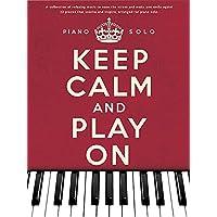 Hal Leonard Publishing Corporation: Keep Calm and Play