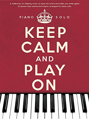 Download Keep Calm and Play On: Piano Solo pdf