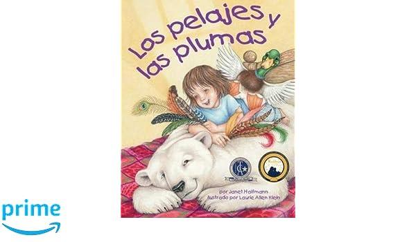 Los pelajes y las plumas (Arbordale Collection) (Spanish Edition) (Spanish) Paperback – June 10, 2014