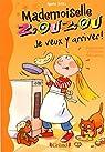 Mademoiselle Zouzou, tome 16 : Je veux y arriver ! par Aziza