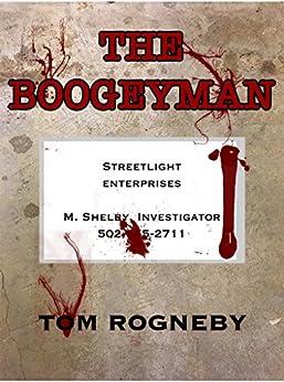 The BoogeyMan by [Rogneby, Tom]