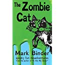The Zombie Cat - Dyslexie Font Edition: Spooky Fun Misadventures (Groston)
