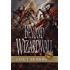 Beyond Wizardwall (Sacred Band of Stepsons: Beyond Trilogy Book 3)