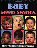 Baby Mood Swings, Jocelyn Jamison, 0843104791