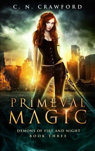 Primeval Magic: An Urban Fantasy Novel
