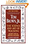 Tom Brown's Science and Art of Tracki...