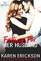 Falling For Her Husband (The Renaldis Book 3)