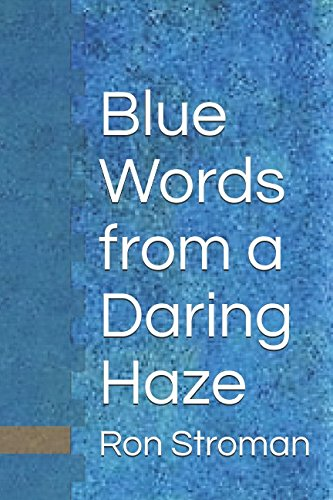 Blue Words from a Daring Haze