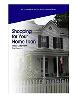 Shopping for Your Home Loan: Settlement Cost Booklet