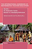 The Handbook of Mathematics Teacher Education, , 9087905513