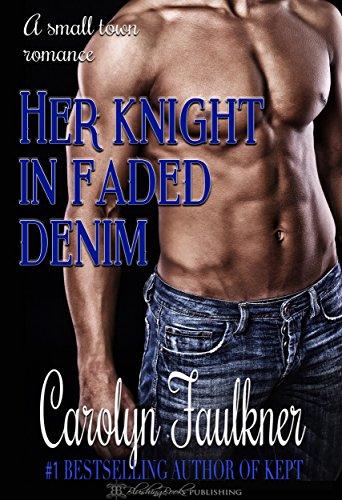 Her Knight In Faded Denim